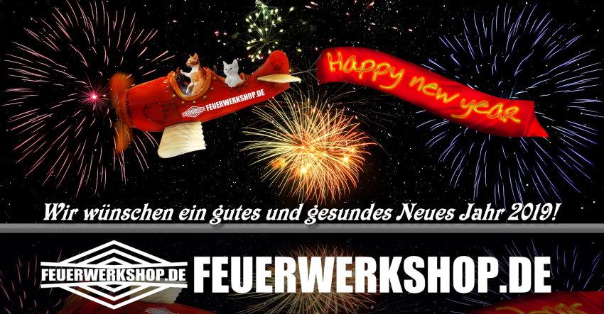 Feuerwerkshop wünscht ein gutes und gesundes Neues Jahr 2019